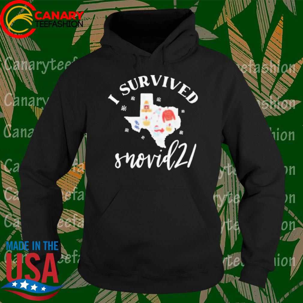Official Survived Snovid 21 Texas Strong Snow Storm 2021 Winter Texas s Hoodie