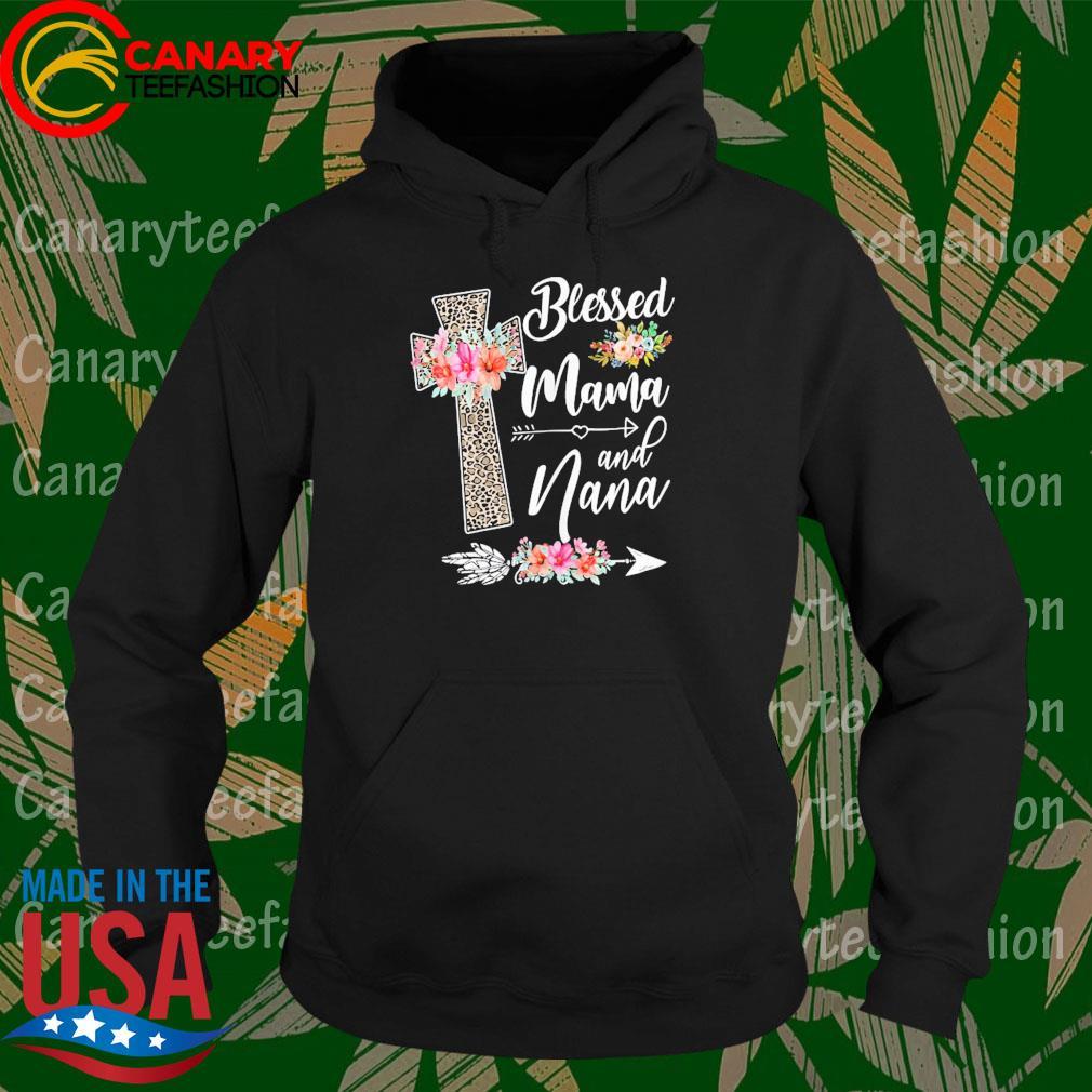 Blessed to be called mama and nana funny nana s Hoodie