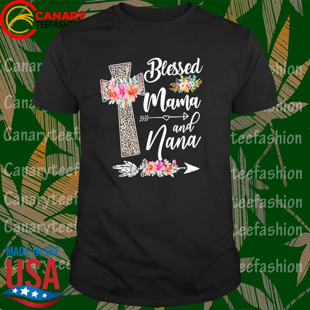 Blessed to be called mama and nana funny nana shirt