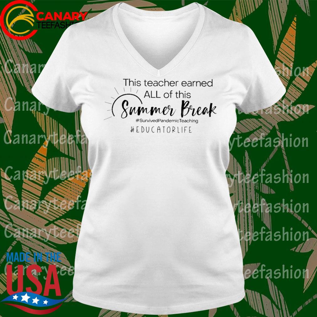 This Teacher earned all of this Summer Break #Survived Pandemic Teaching #Educator Life s Ladytee