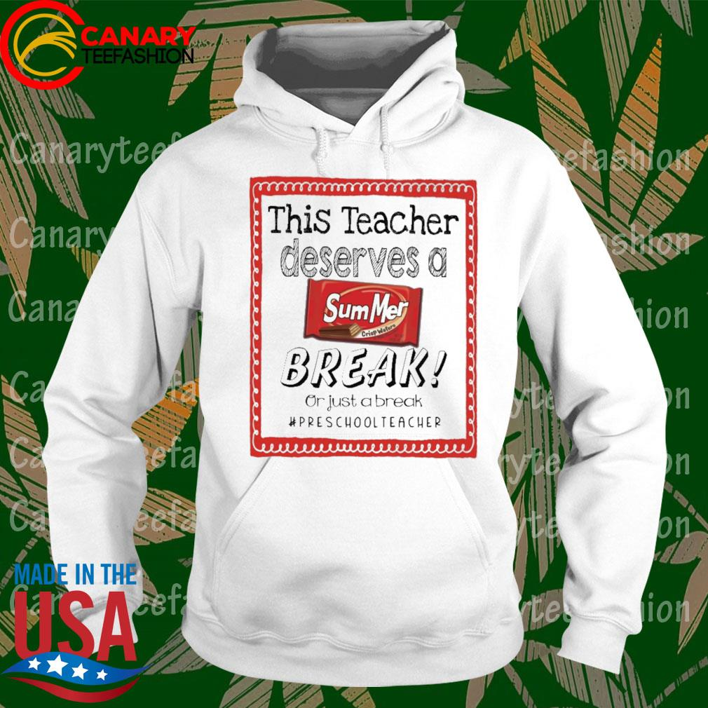 This Teacher Principal Deserves a Summer Break or just a break #Preschool Teacher s hoodie