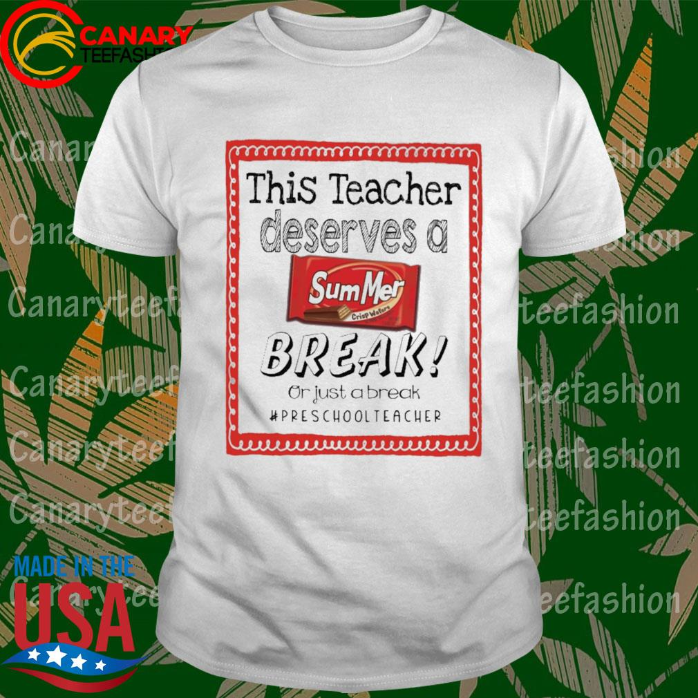 This Teacher Principal Deserves a Summer Break or just a break #Preschool Teacher shirt