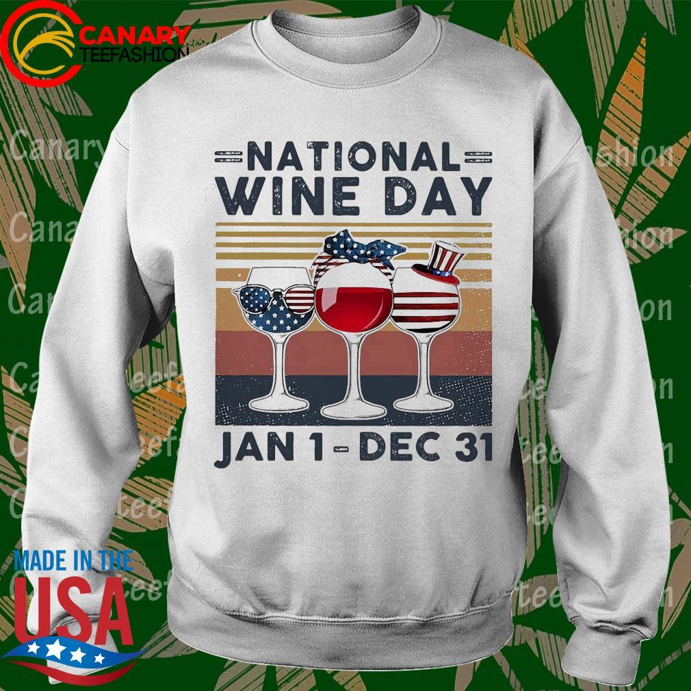 American flag Glass nation wine day Jan 1 dec 31 s Sweatshirt