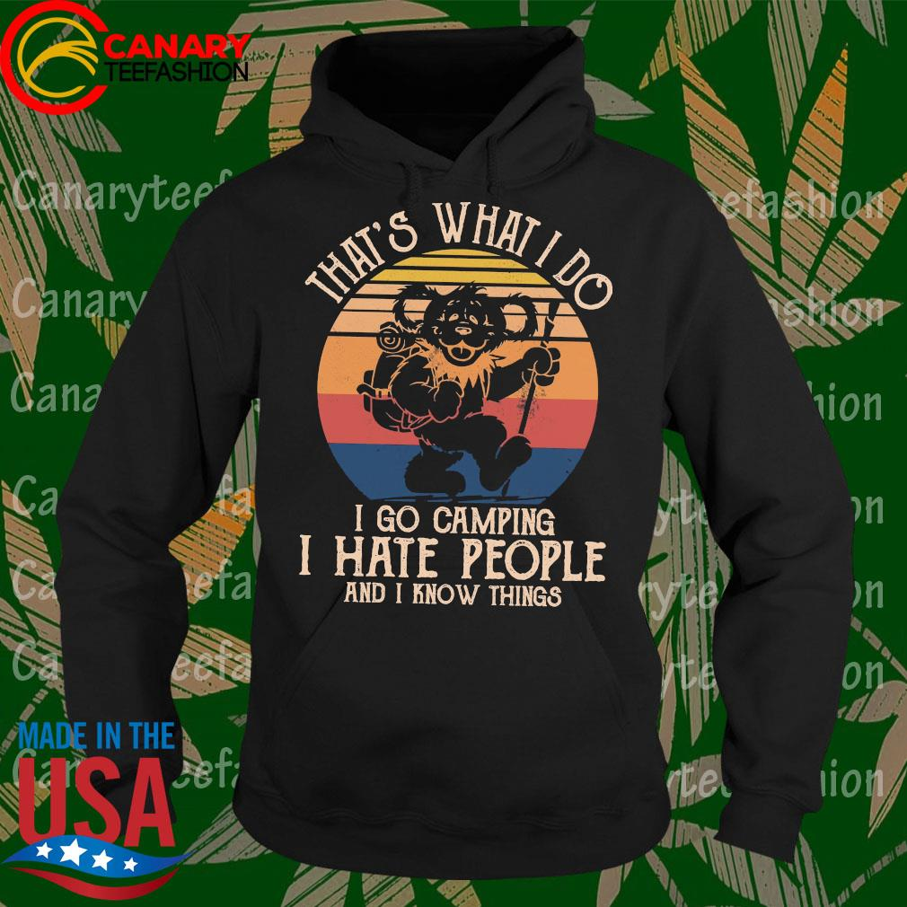 Bear Deadhead That's what I do I go camping vintage s Hoodie