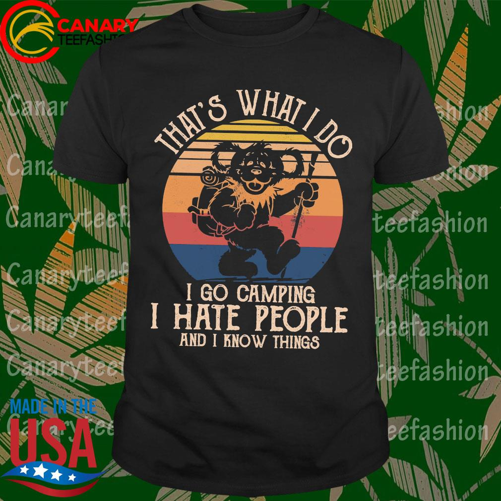 Bear Deadhead That's what I do I go camping vintage shirt