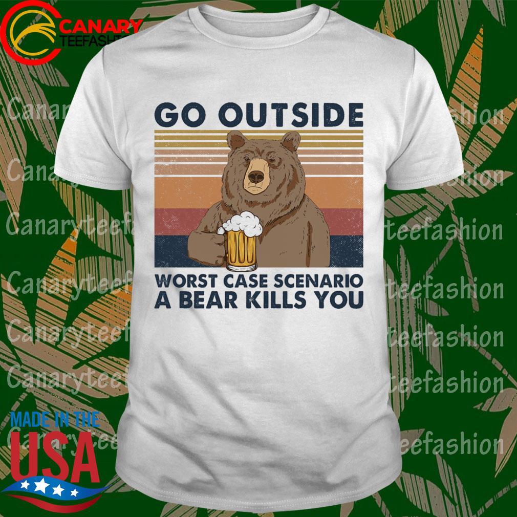 Bear drinking beer outside worst case scenario a bear kills You Vintage shirt