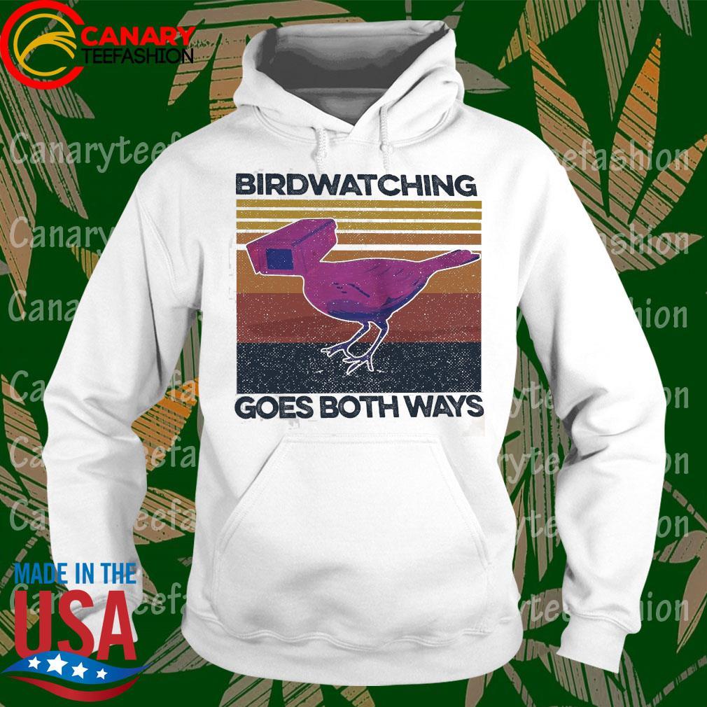 Birdwatching goes both ways vintage s hoodie