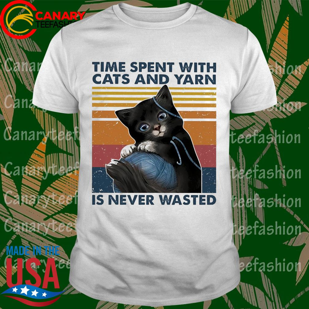 Black Cats wool roll time spent with and yarn Is never wasted vintage shirt