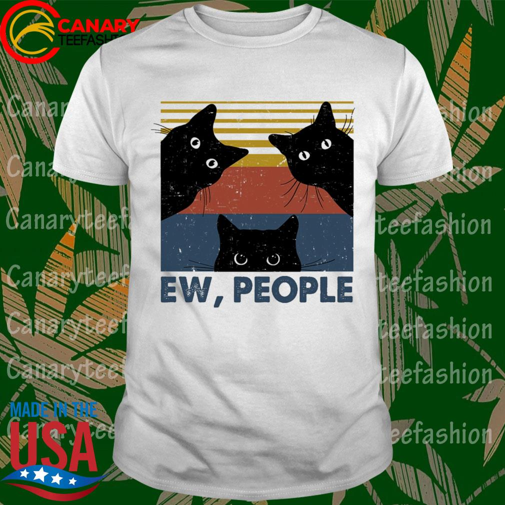 Cats Ew People vintage shirt