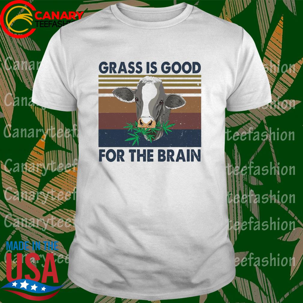 Grass is good for the brain vintage shirt