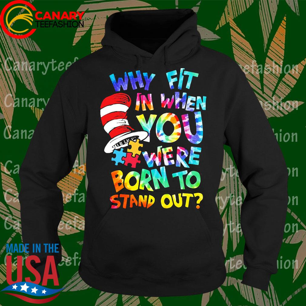 LGBT Why fit in when you were born to stand out s Hoodie