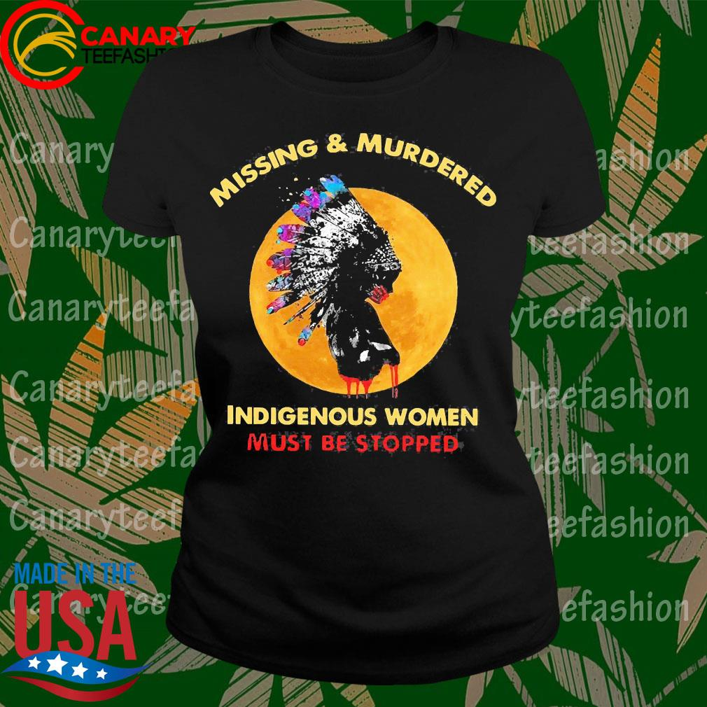 Native Missing and Murdered indigenous women must be stopped s LadyTee