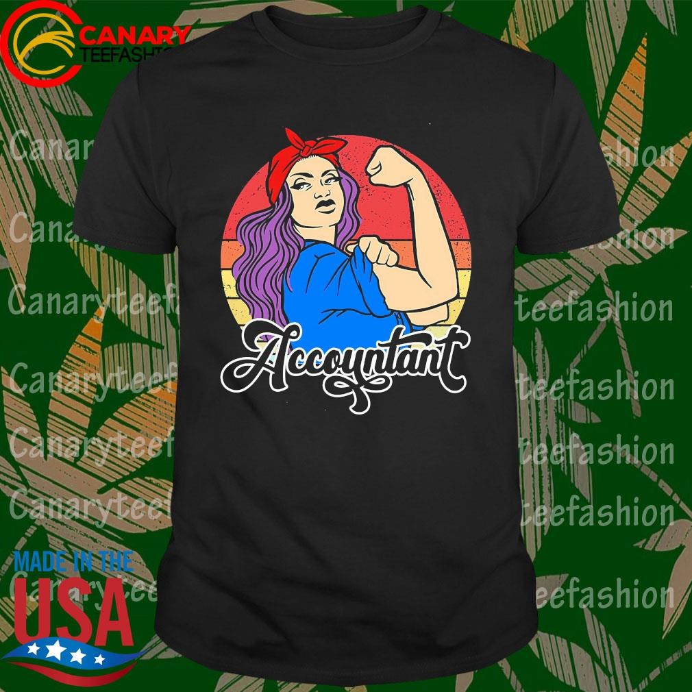 Strong Woman accountant vintage shirt