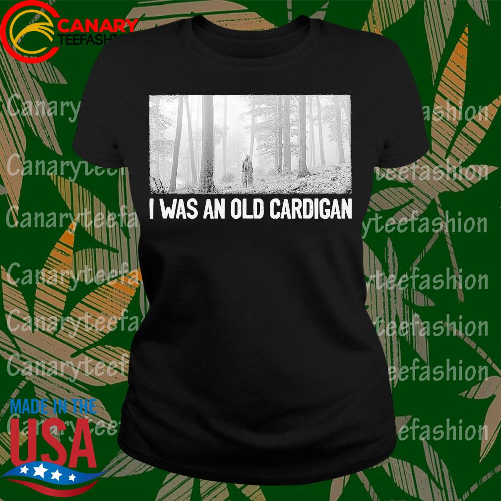 Taylor Swift I was and old cardigan s LadyTee
