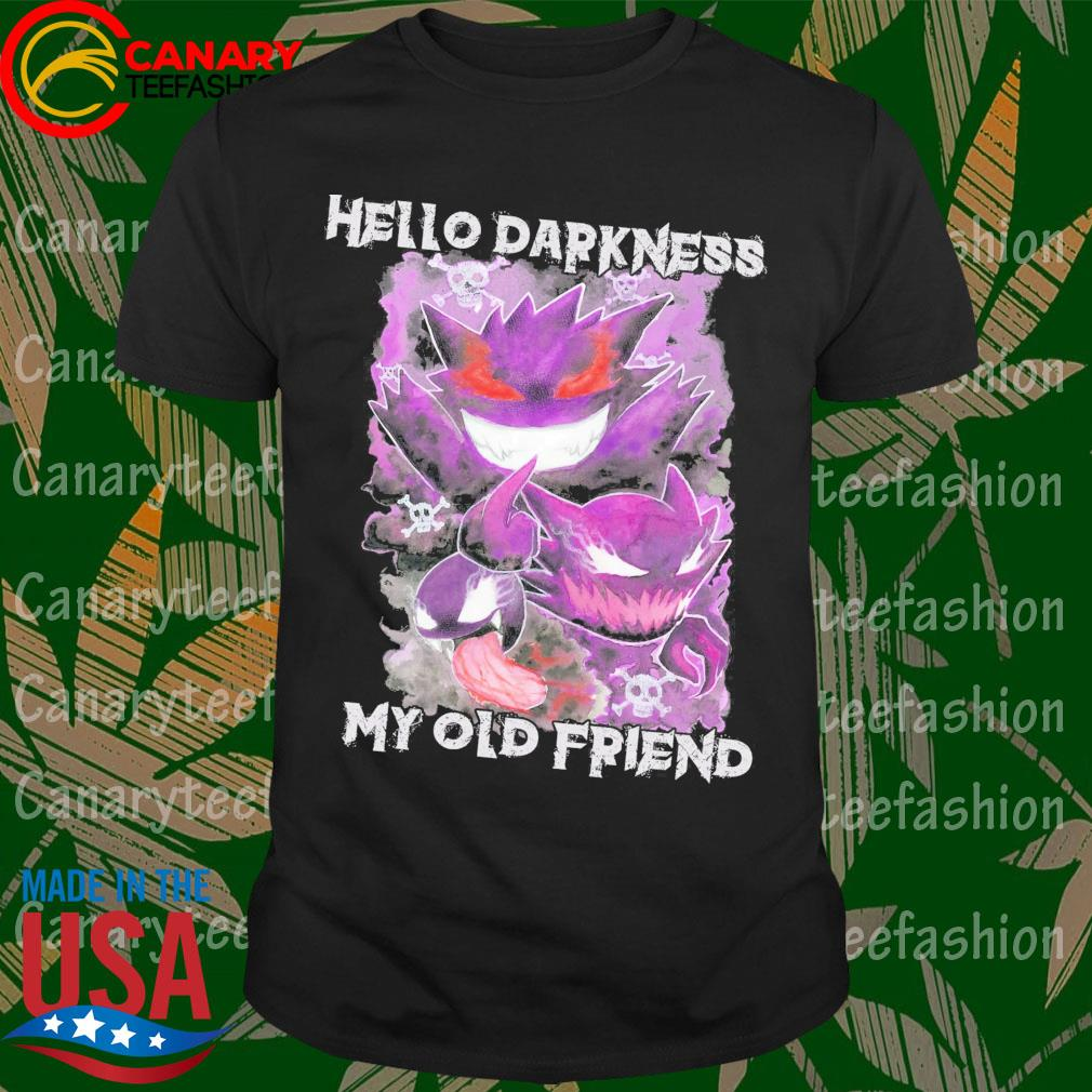 Gengar Hello Darkness My old Friend shirt
