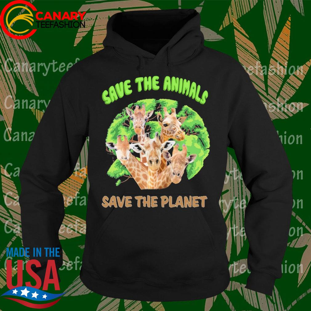 Giraffes Save the animals save the planet s Hoodie