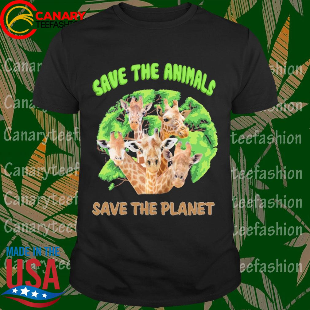 Giraffes Save the animals save the planet shirt