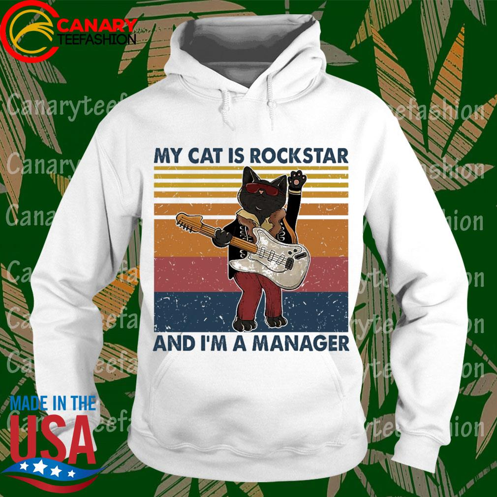 My Cat is Rockstar and I'm a Manager vintage s hoodie