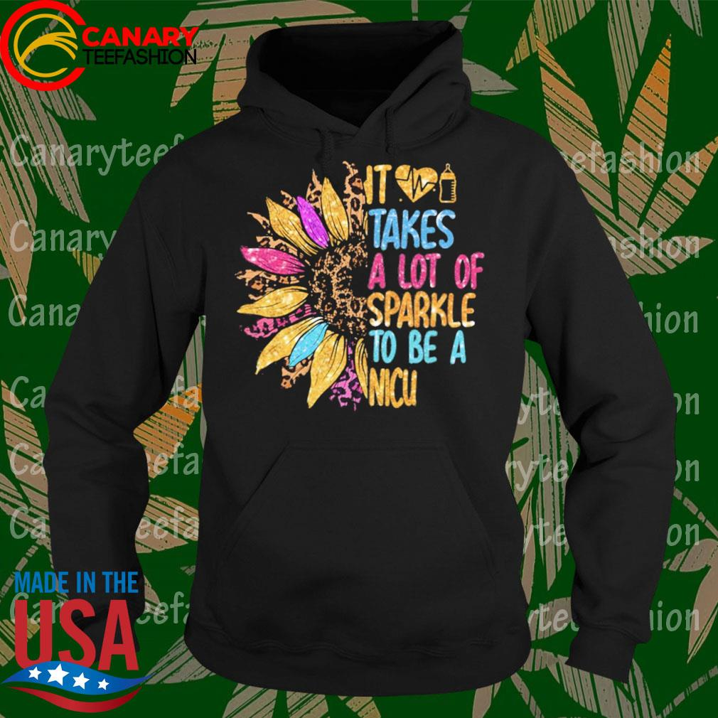 Sunflower it takes a lot of sparkle to be a Nicu diamond s Hoodie