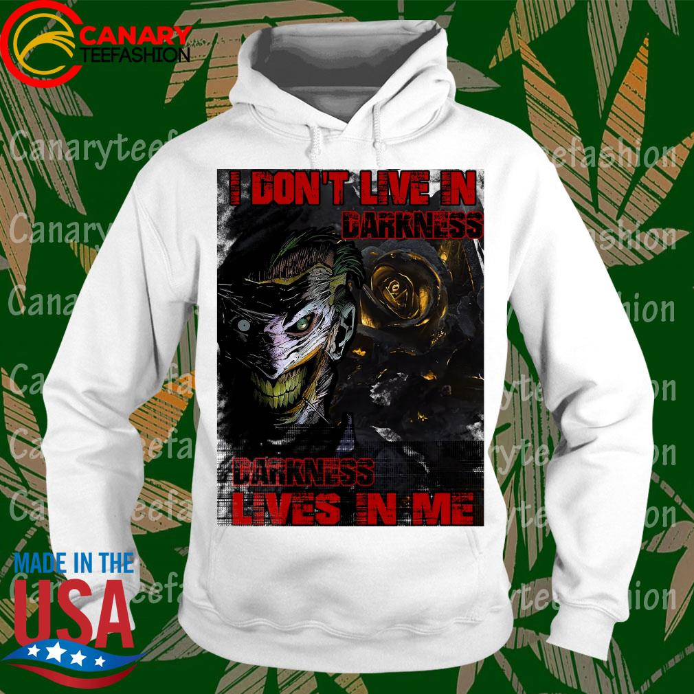 Venom Joker I don't live in Darkness Lives in Me s hoodie