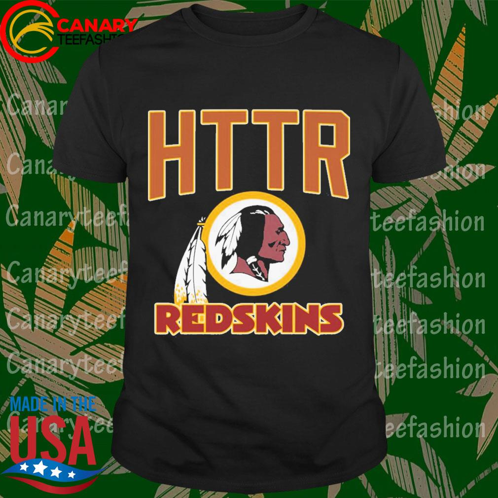 Washington HTTR Redskins shirt