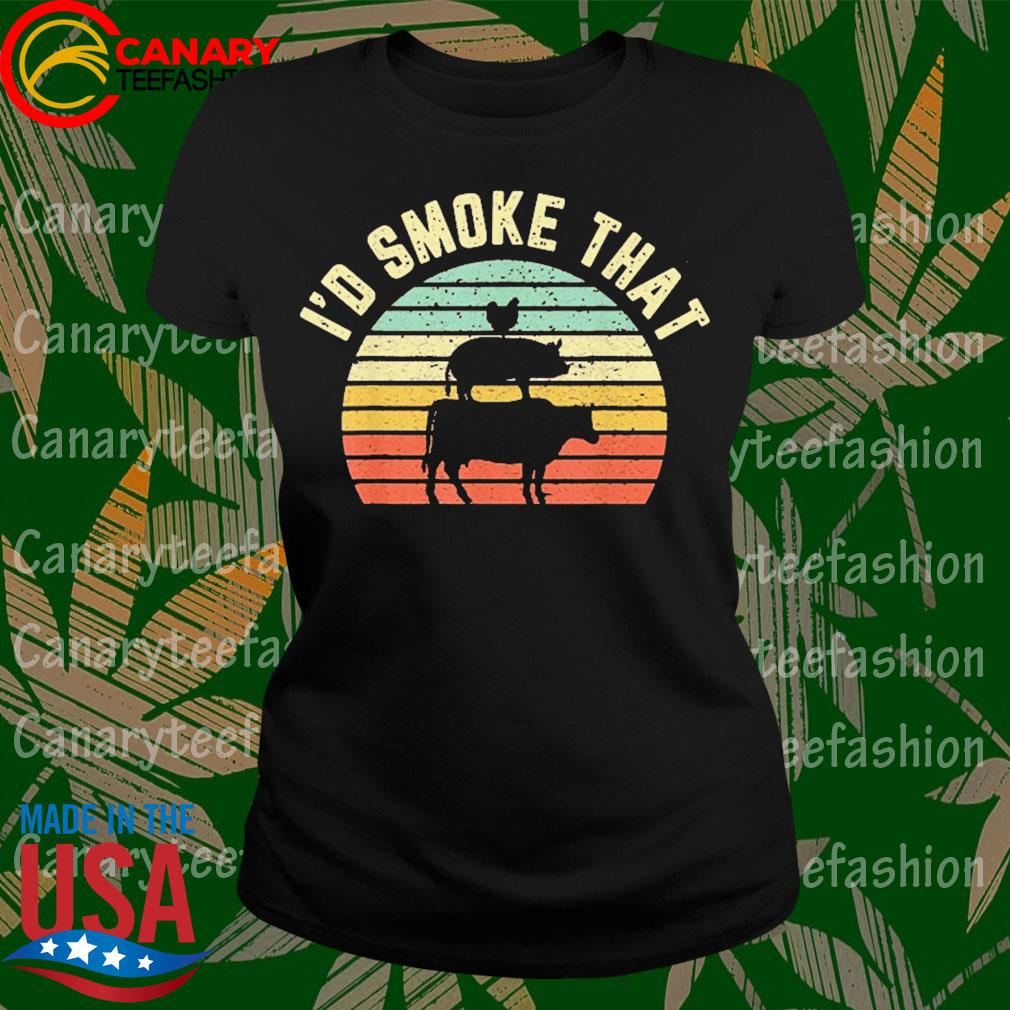 BBQ I'd Smoke That Retro Barbeque Grilling Shirt LadyTee