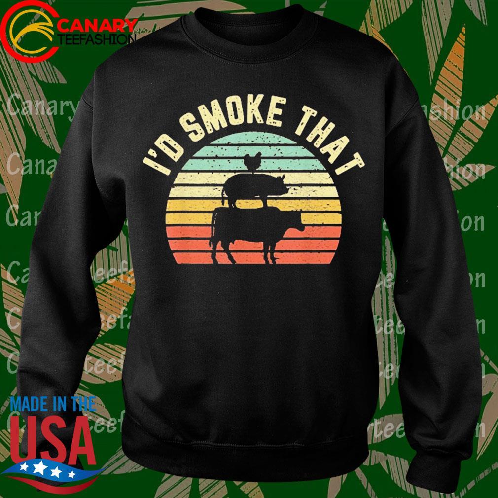 BBQ I'd Smoke That Retro Barbeque Grilling Shirt Sweatshirt