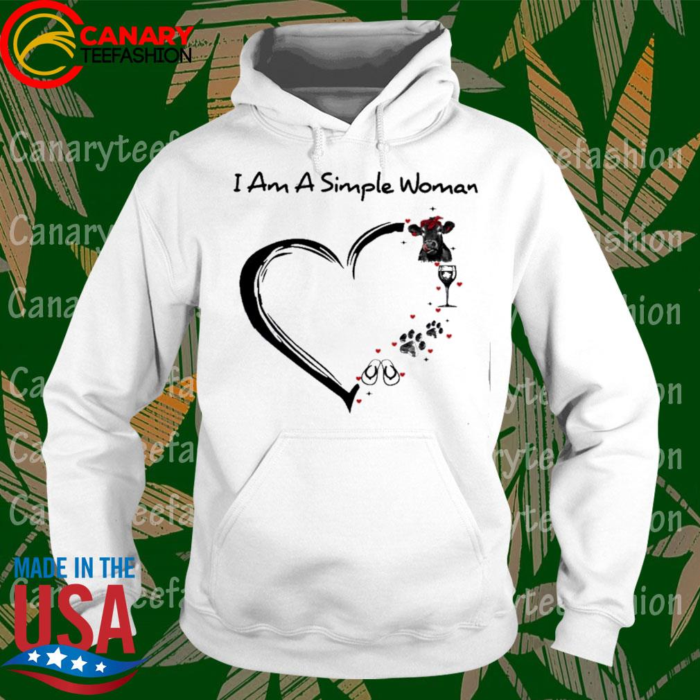 Cow Wine Paw Flip Flop I am a simple woman heart s hoodie
