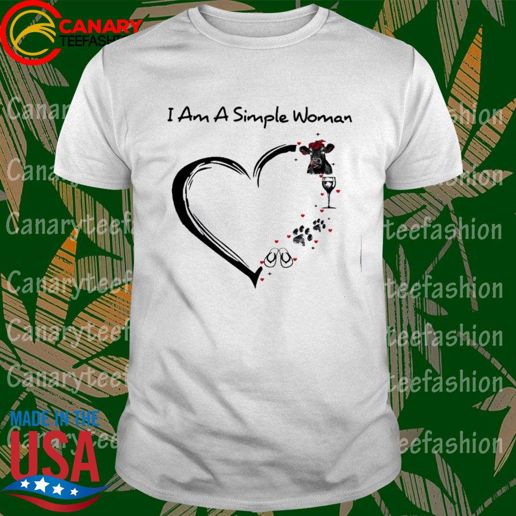Cow Wine Paw Flip Flop I am a simple woman heart shirt
