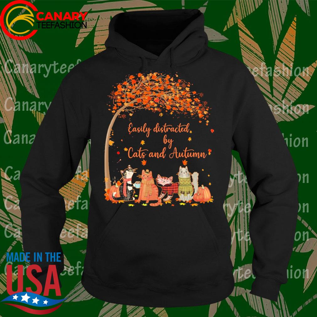 Easily distracted by Cats and Autumn wonderful fall s Hoodie