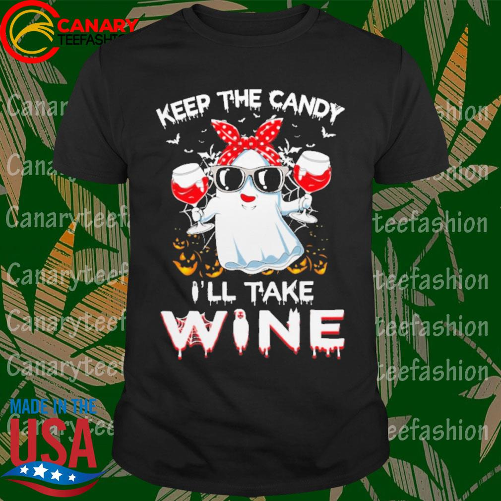 Girl Ghost drink Wine keep the candy I'll take Halloween shirt