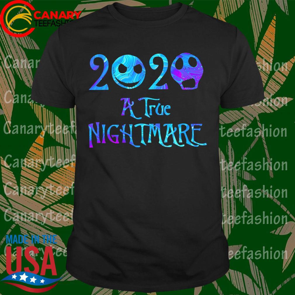 Jack Skellington and Sally 2020 a true Nightmare shirt