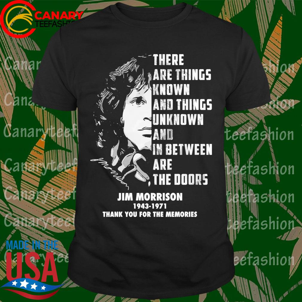 Jim Morrison 1943 1971 thank you for the memories shirt