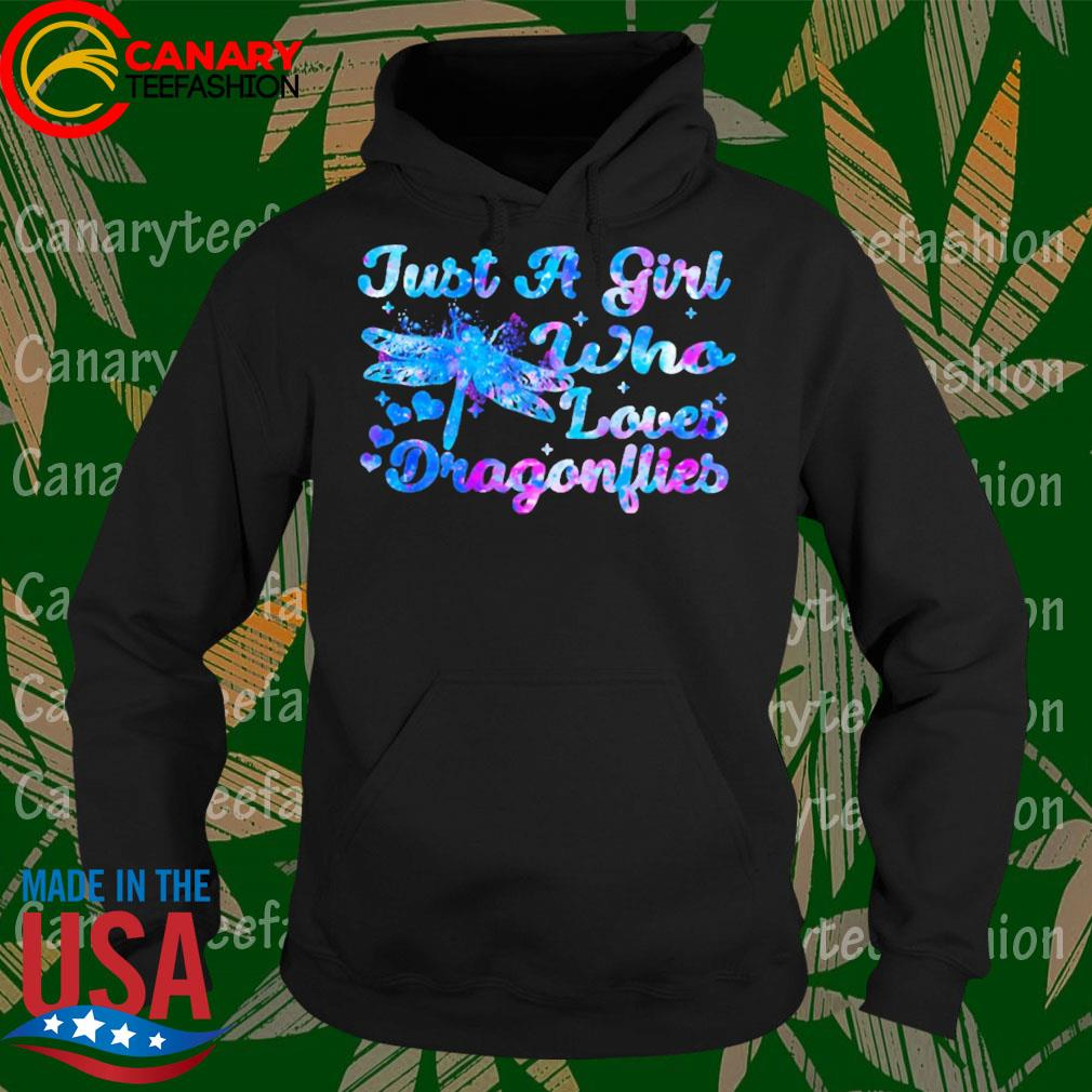 Just a Girl who loves Dragonflies s Hoodie