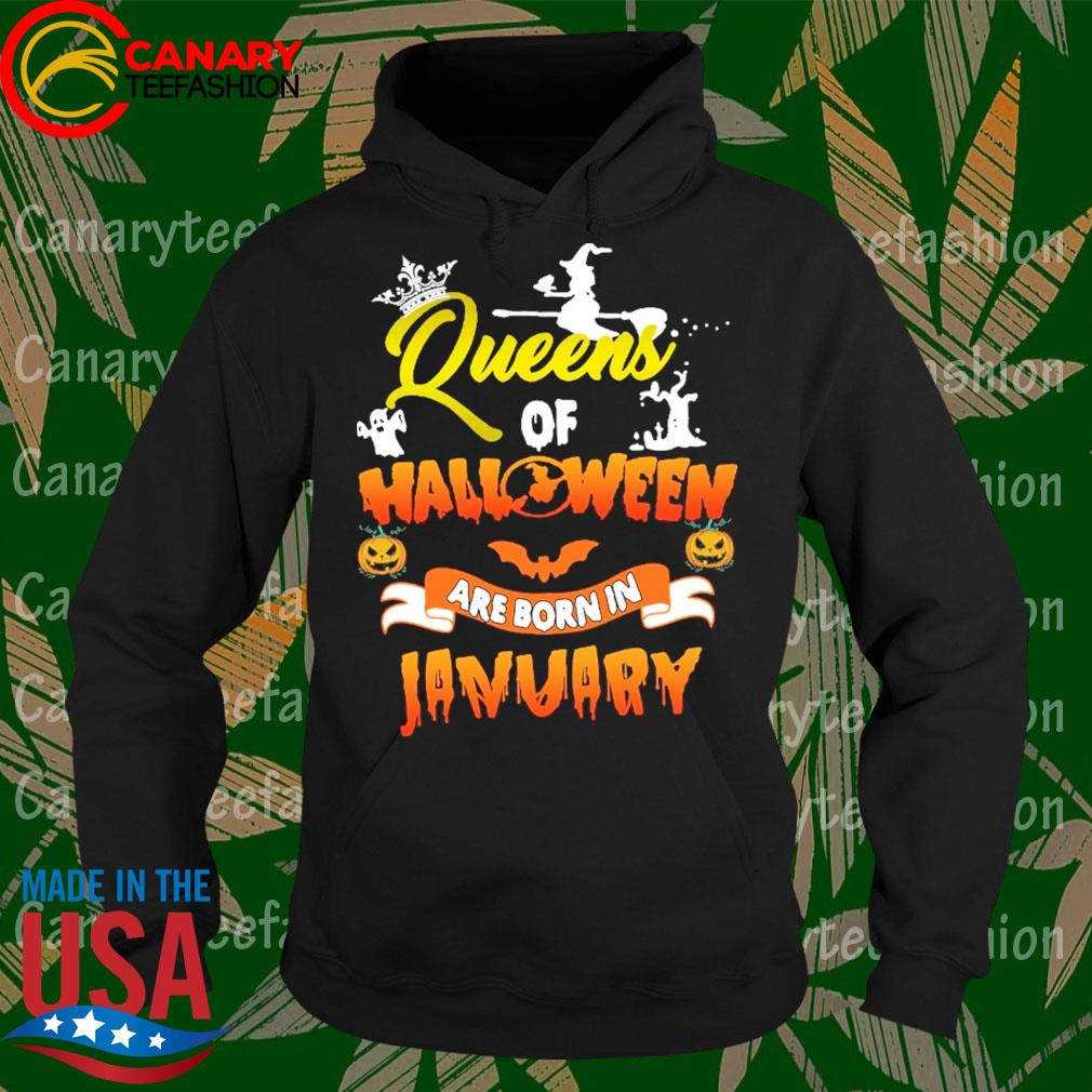 Queens of Halloween are born in January s Hoodie