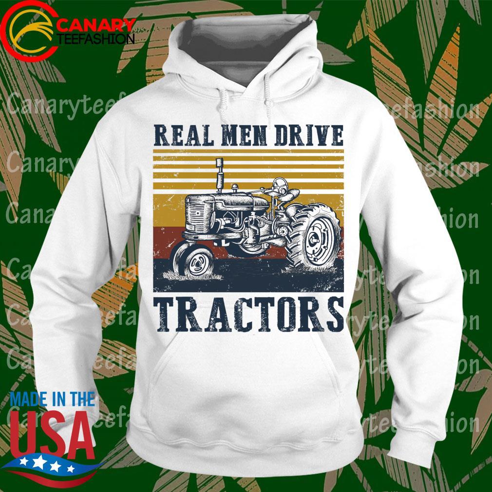 Real Men drive Tractors vintage s hoodie