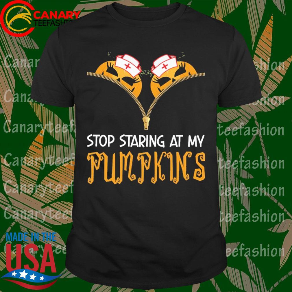 Stop Staring at my Pumpkins Halloween shirt