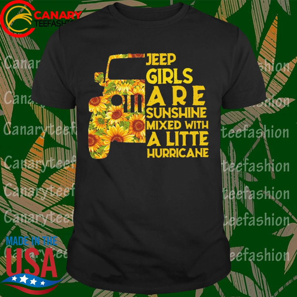 Sunflower Jeep Girls are sunshine mixed with a little hurricane shirt
