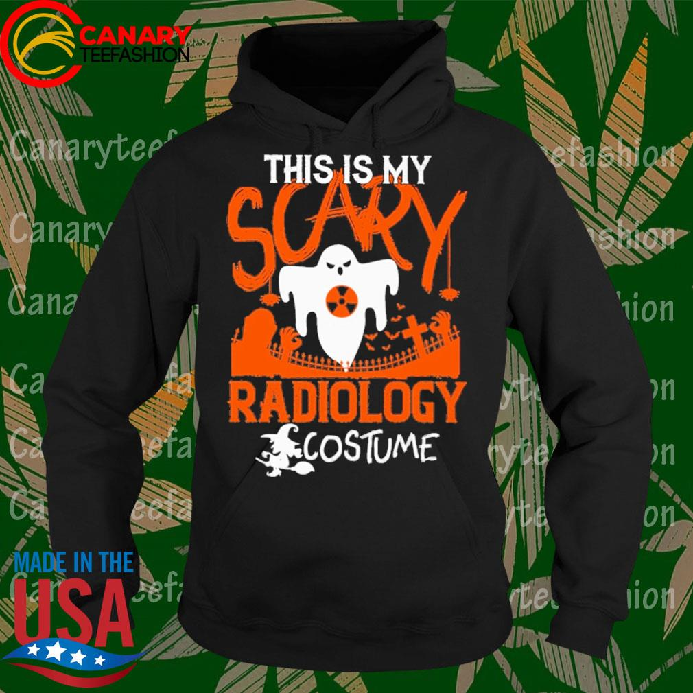 This is My Scary Radiology costume Halloween s Hoodie