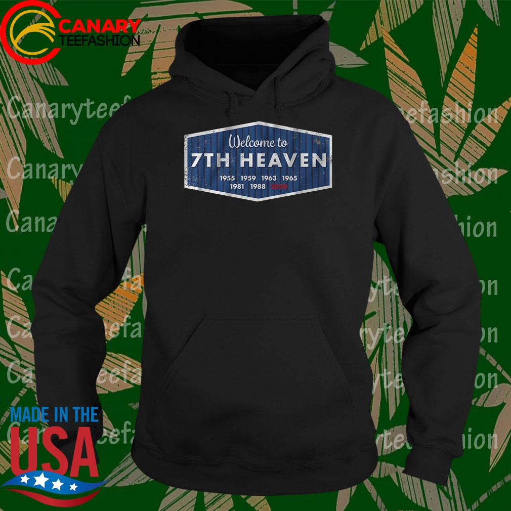 Official Welcome to 7th Heaven 1955 2020 s Hoodie