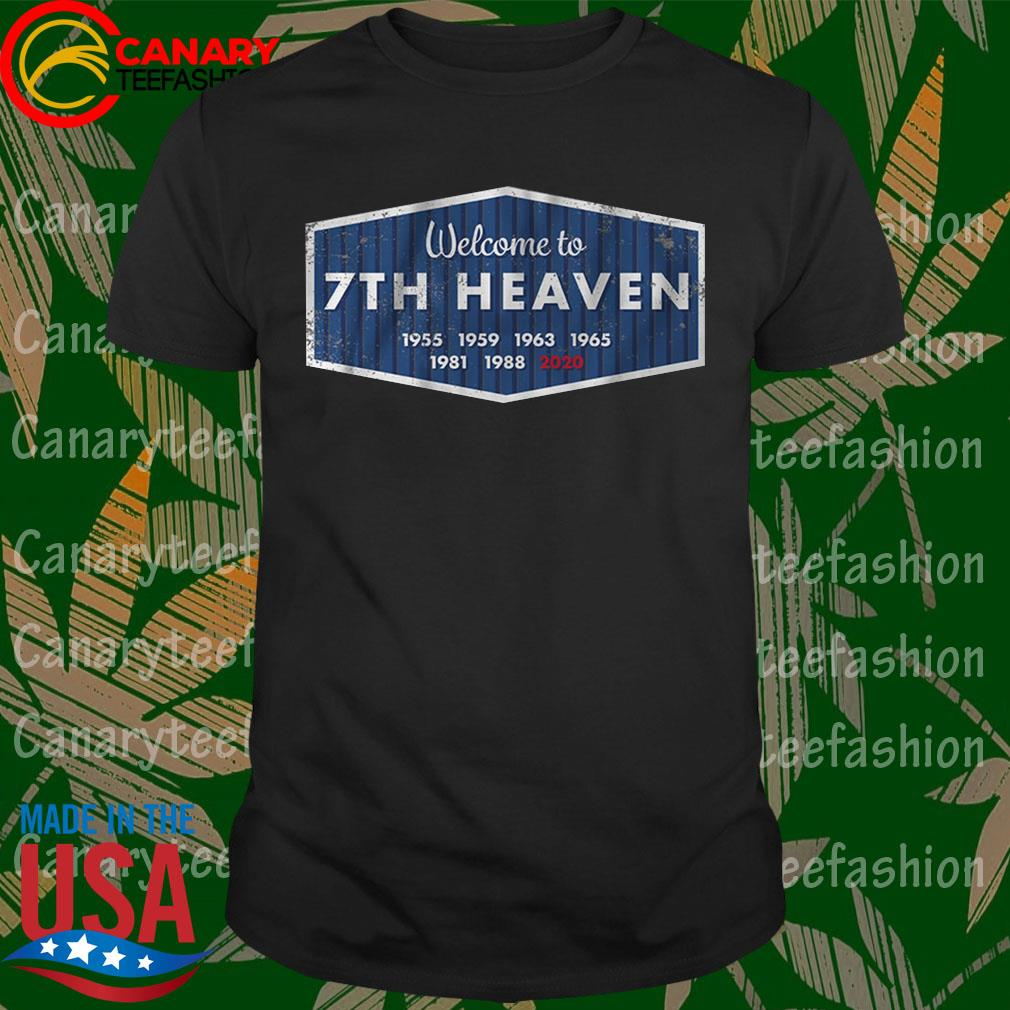 Official Welcome to 7th Heaven 1955 2020 shirt