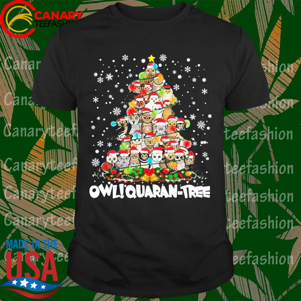 Owl Quaran Tree Christmas shirt