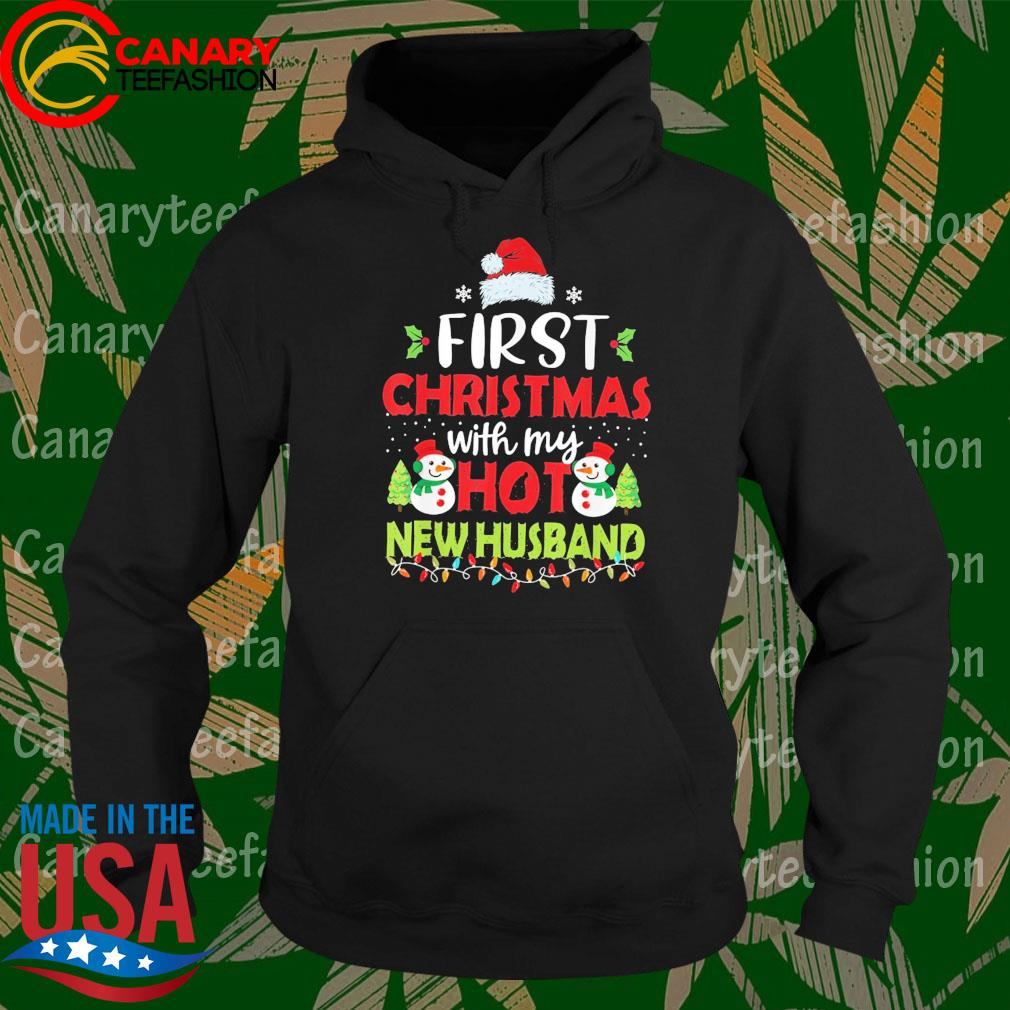 Santa Snowman First Christmas with My hot New Husband s Hoodie