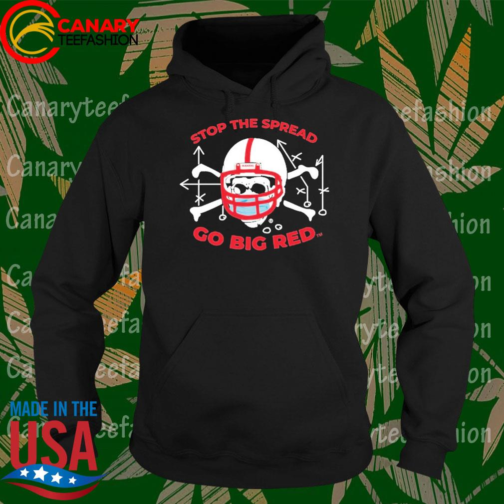 Stop the spread go Big Red s Hoodie