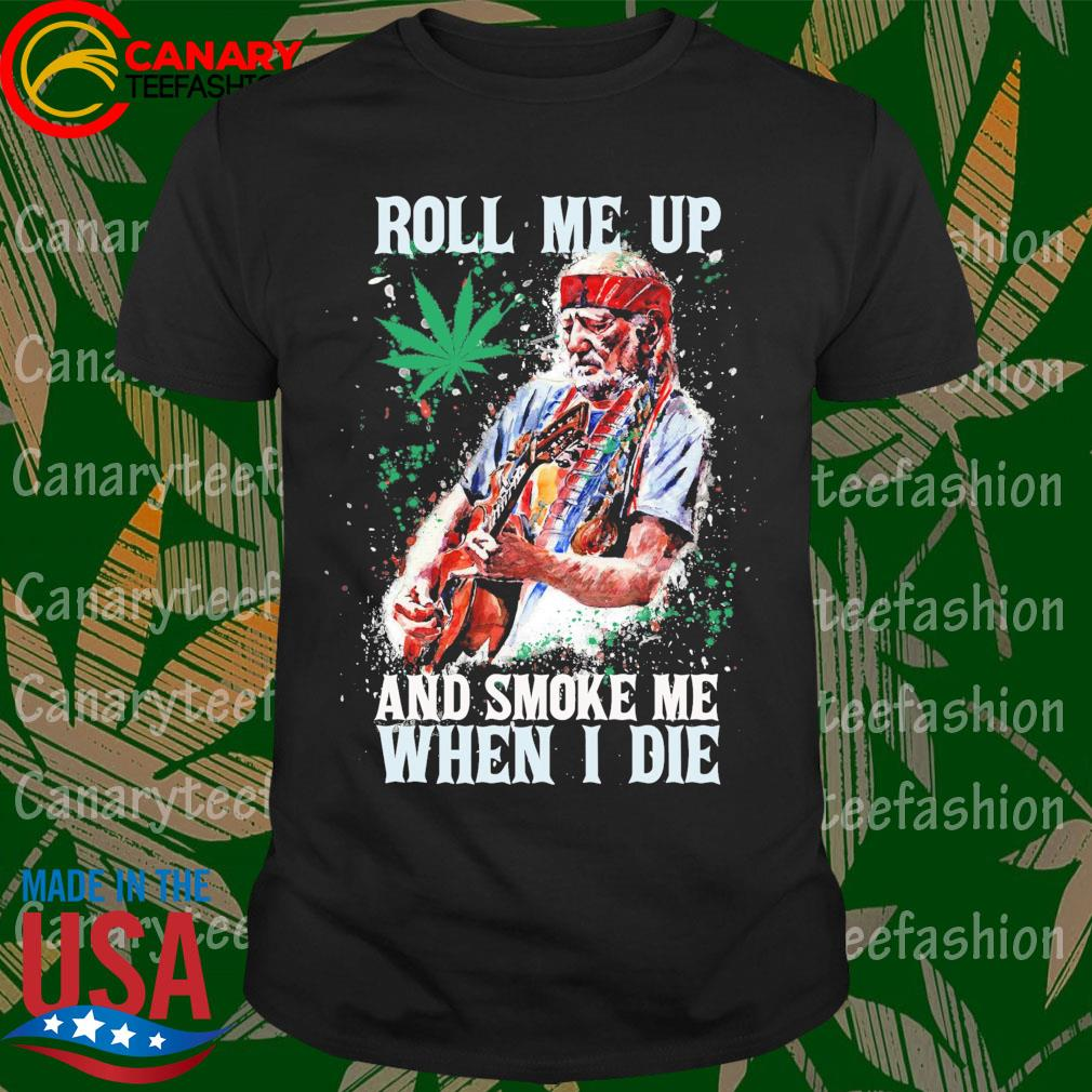 Willie Nelson Guitar Roll me up and smoke me when I die shirt