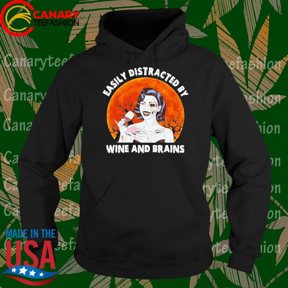 Zombie Easily Distracted by Wine and Brains moon Halloween s Hoodie