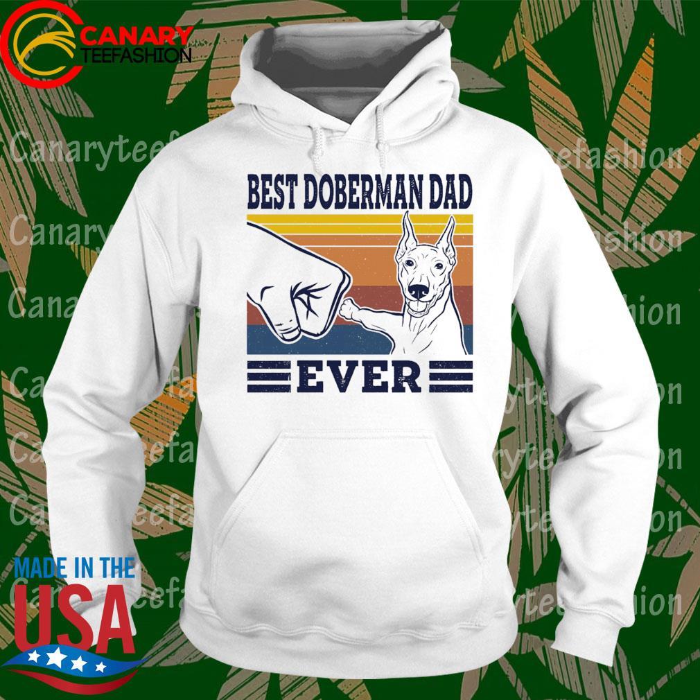 Best Doberman Dad ever vintage s hoodie