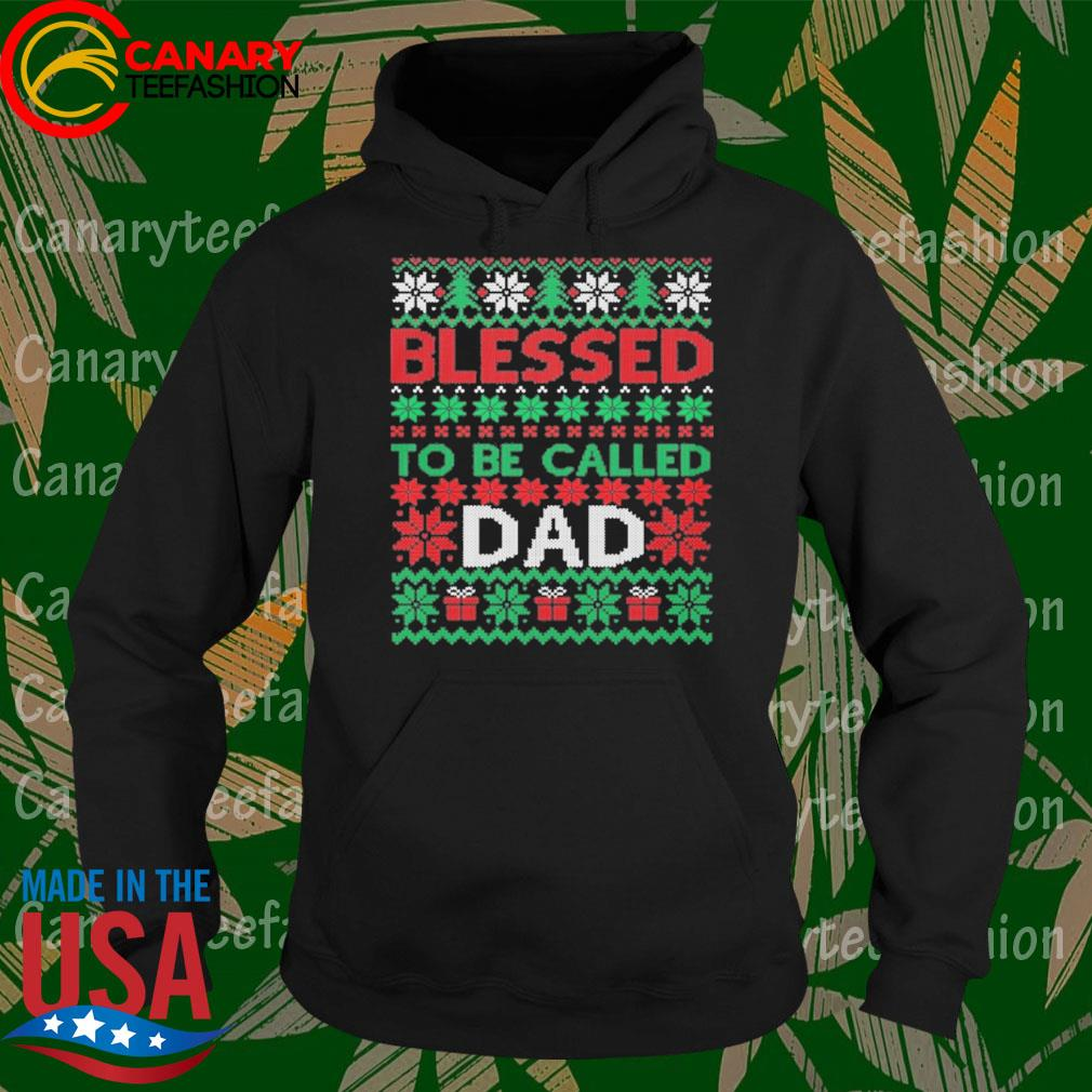 Blessed to be called Dad ugly Christmas sweats Hoodie