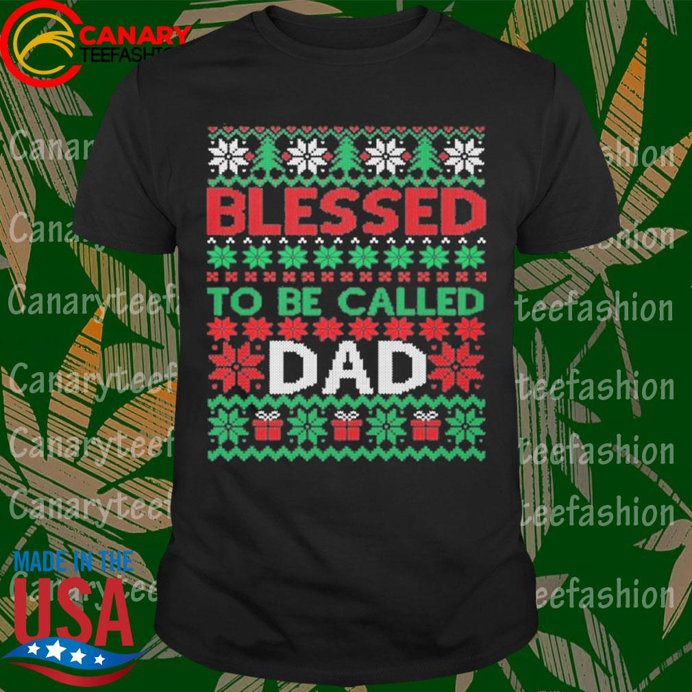 Blessed to be called Dad ugly Christmas sweatshirt