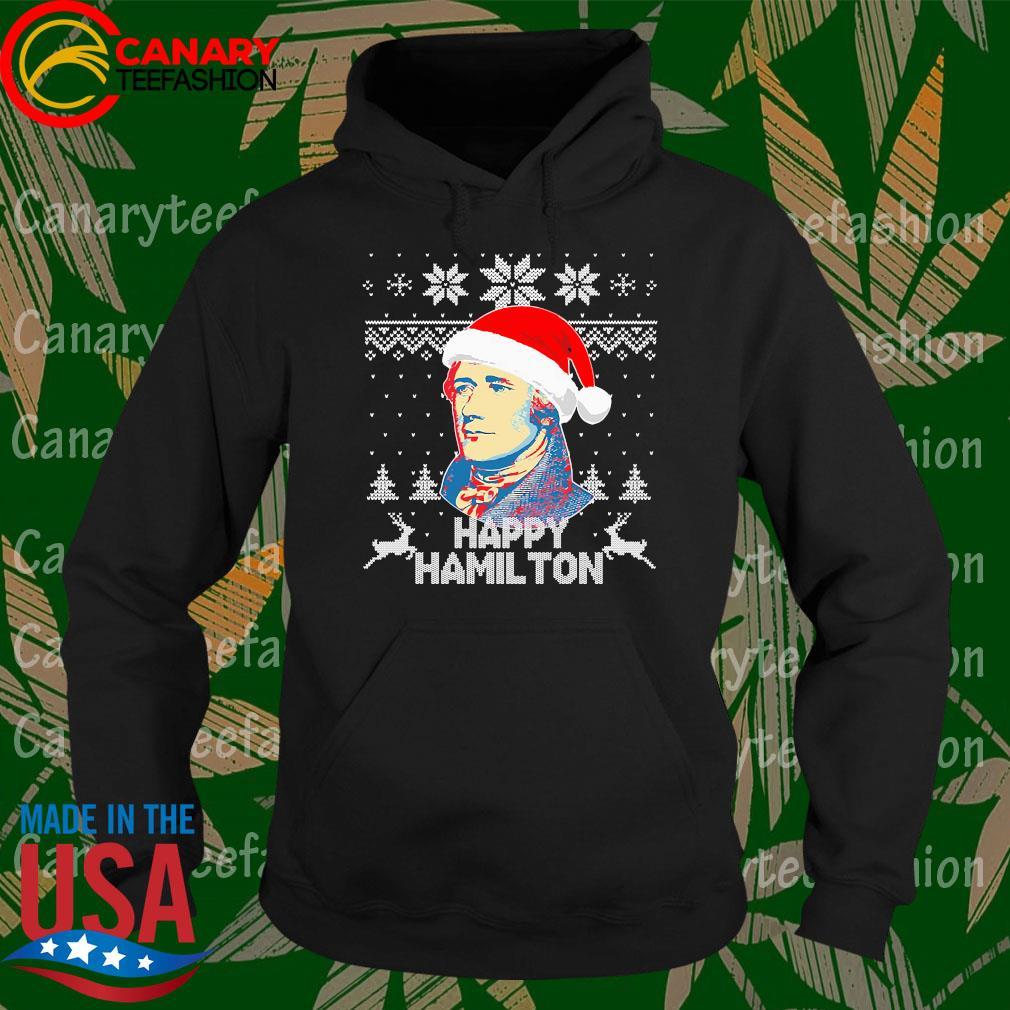Happy Hamilton Ugly christmas sweater Hoodie